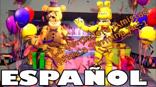 (SFM/FNAF) La Verdadera Amistad Nunca Termina (Parte-1)(Español)(By SolaceVision) thumbnail