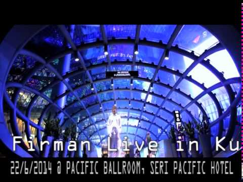 Firman Siagian Live In Kuala Lumpur