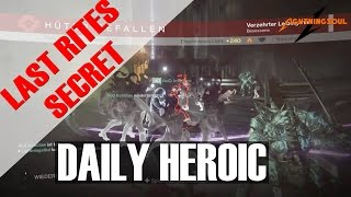 DAILY HEROIC SECRET?! LAST RITES - TWO IR YUTS - DAUGHTERS OF ORYX - SWORD BEARER!
