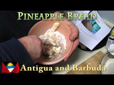 Worldly Treats with No Meats - Antigua and Barbuda - Pineapple Bread