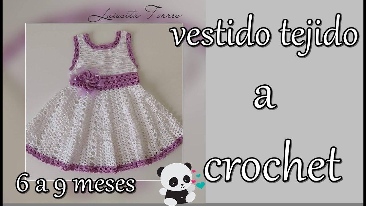 adc3cd125 vestido para bebe a crochet-6 a 9 meses - YouTube