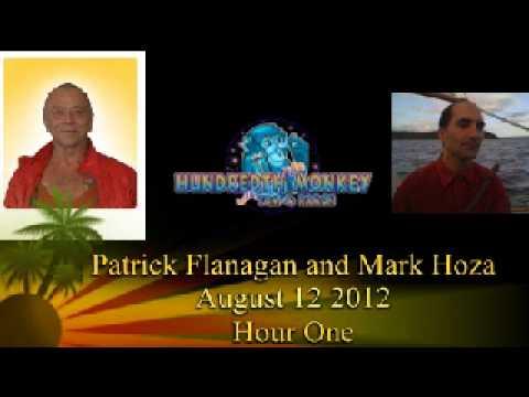Patrick Flanagan and Mark Hoza on The Hundredth Monkey Radio Aug 12 2012 Hour One