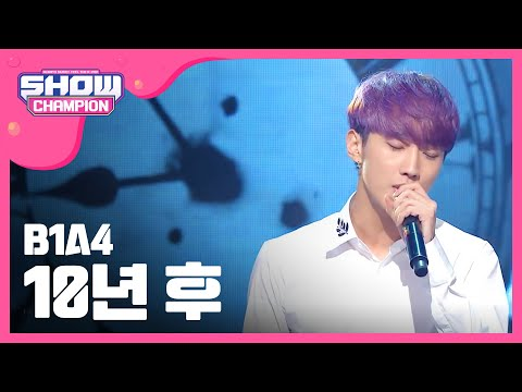 (episode-156) B1A4 - After 10years (10년 후)