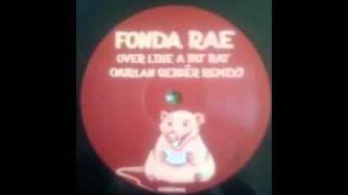 Fonda Rae - Over Like A Fat Rat (Nurlan Seigér Remix) CUT!