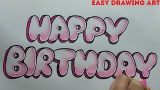 How To Write Happy Birthday In Bubble Letters How To Make Birthday Greeting Card Drawing Youtube