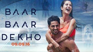 Baar Baar Dekho Trailer