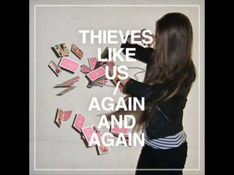 Thieves Like Us - One Night With You