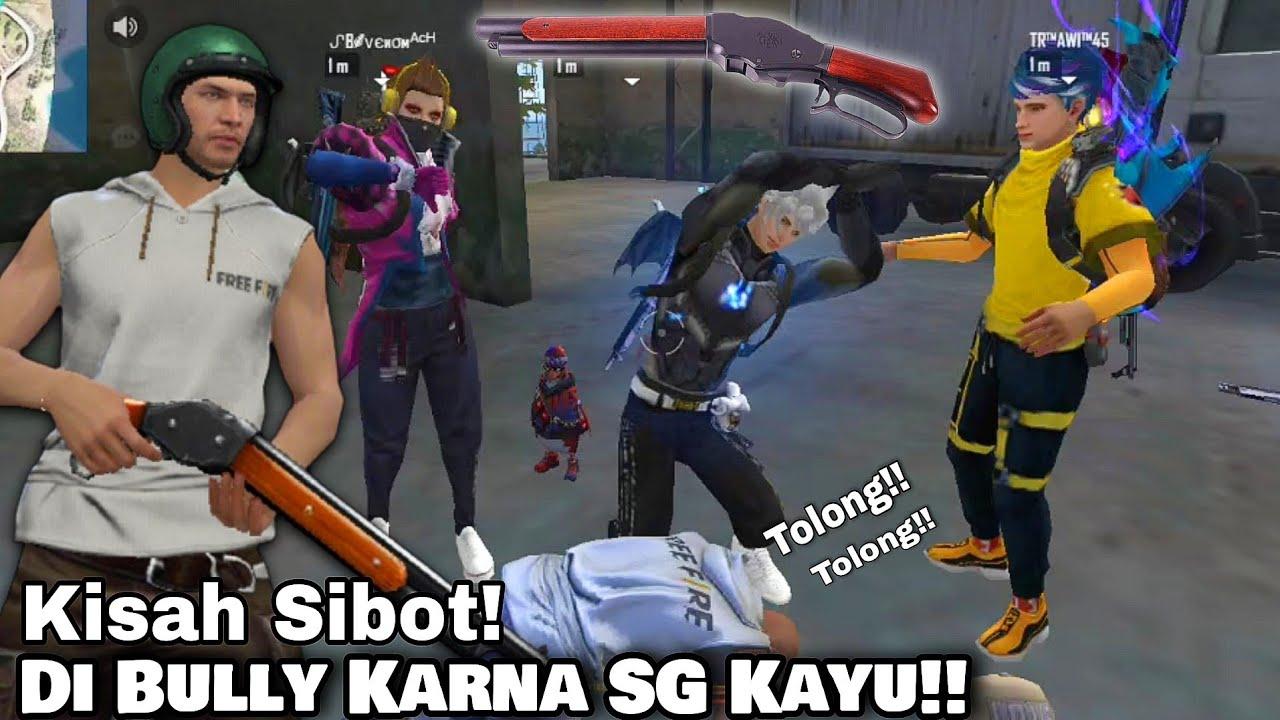 Drama Free Fire - Shotgun Kok Kayu!! Sibot Di Bully Karena SG Kayu🇮🇩