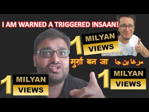 I am respons to a bulsit mans Triggered Insaan