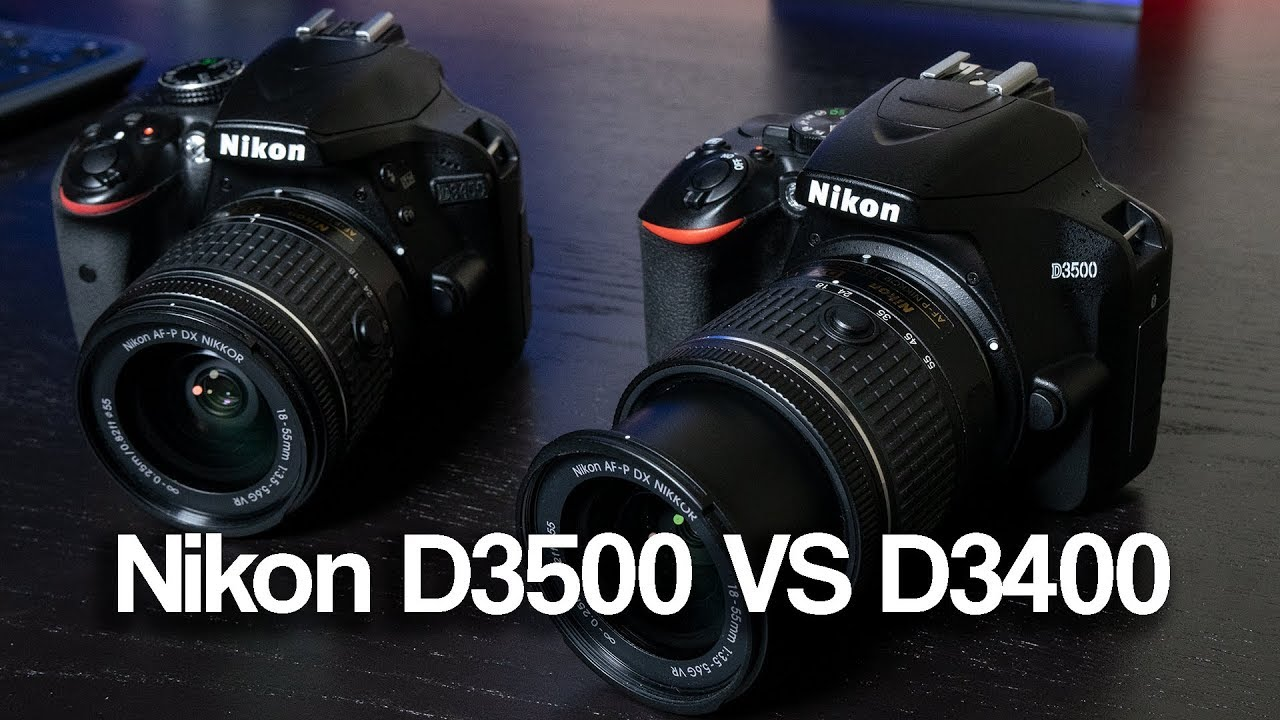 Nikon D3500 VS D3400: What's different?