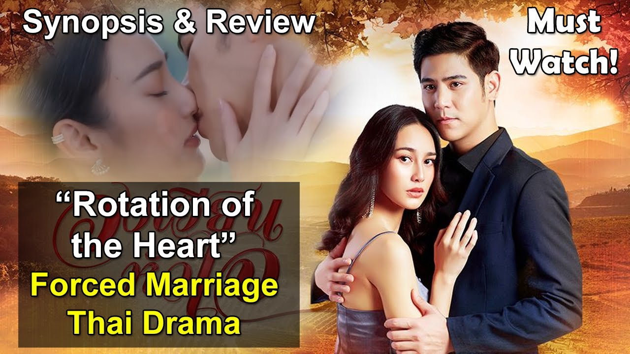 [NEW] Forced Marriage Thai Drama - Wong Wien Hua Jai (Rotation of the Heart) 2021 | Porshe and Now