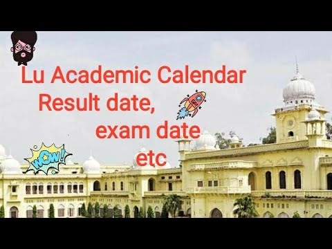 Lu Academic Calendar 2019-20   Result Date   #lucknowuniversity   #lu    Allu Khatri