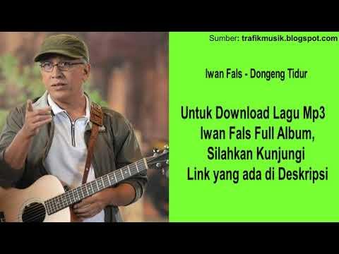 Dongeng Tidur - Iwan Fals [ Kualitas Tinggi ] - Download Full Album Musik Lagu Mp3