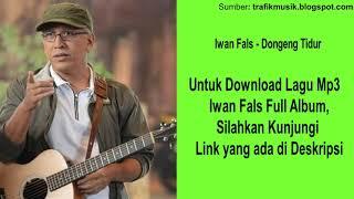 Dongeng Tidur - Iwan Fals - Download Full Album Musik Lagu Mp3