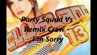 Party Squad Vs Remix Crew - I