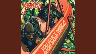 Watch Randy Randy I Dont Need You video