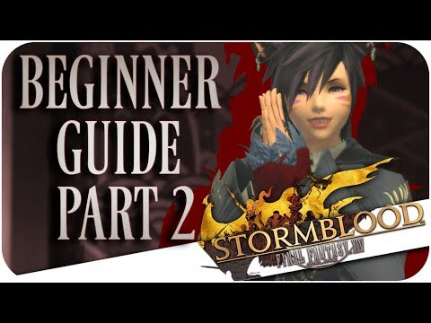 FFXIV: Beginner Guide for New Players - Part 2 (Final Fantasy XIV | 1080p | PC)