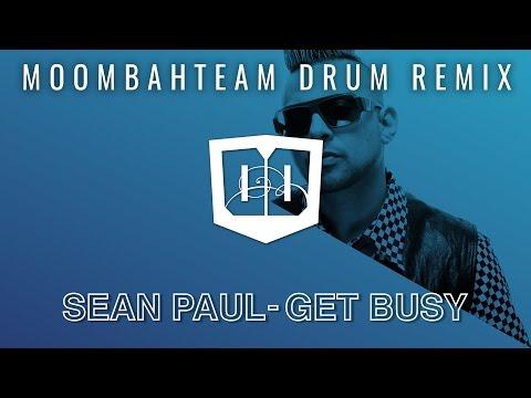 Sean Paul - Get Busy (Moombahteam Drum Remix) [Lyric Video]