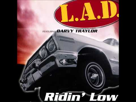 #11 L.A.D. - Ridin' Low (Joy Ride Version)