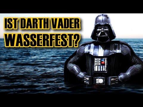 Ist Darth Vader eigentlich WASSERFEST?
