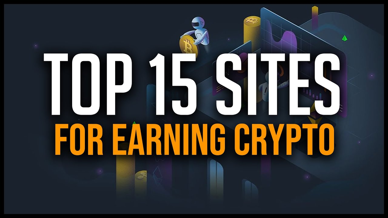 Top 15 Sites to Earn Crypto 2