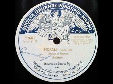 Casta Diva - Giannina Russ (Fonotipia 1906)