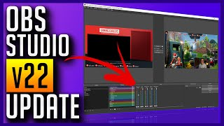 OBS v22 Update - Source Grouping, Audio Mixer, Color Labels + More!