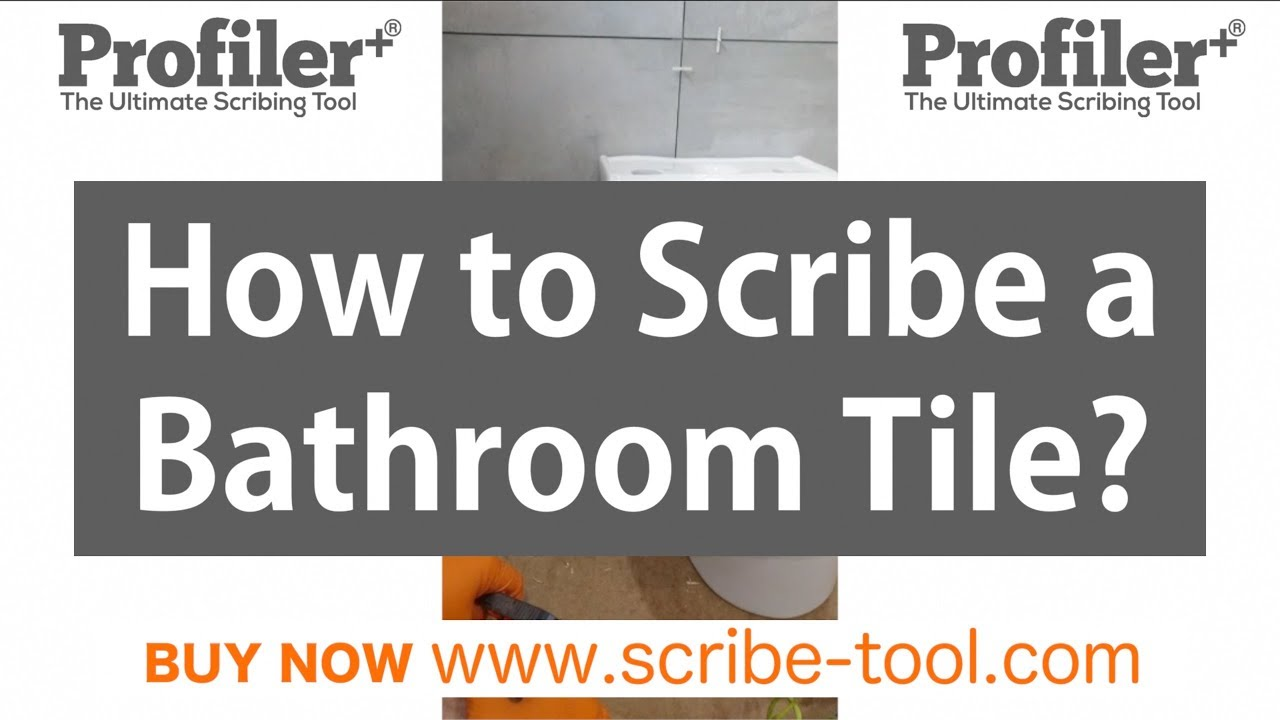 How To Scribe A Bathroom Tile