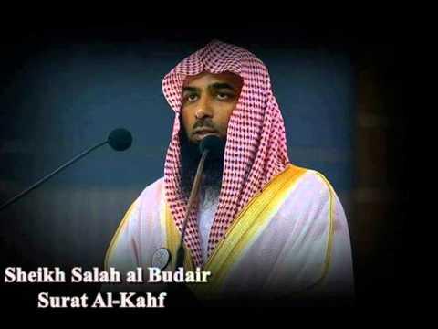 Surat Al-Kahf by Sheikh Salah al Budair