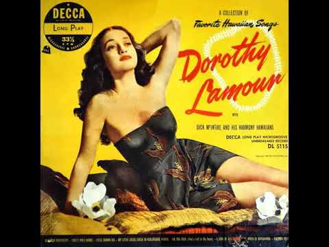 A Song Of Old Hawaii by Dorothy Lamour