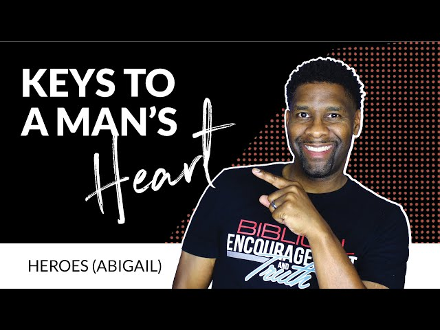 How to Have the Keys to a Man's Heart | HEROES (ABIGAIL)