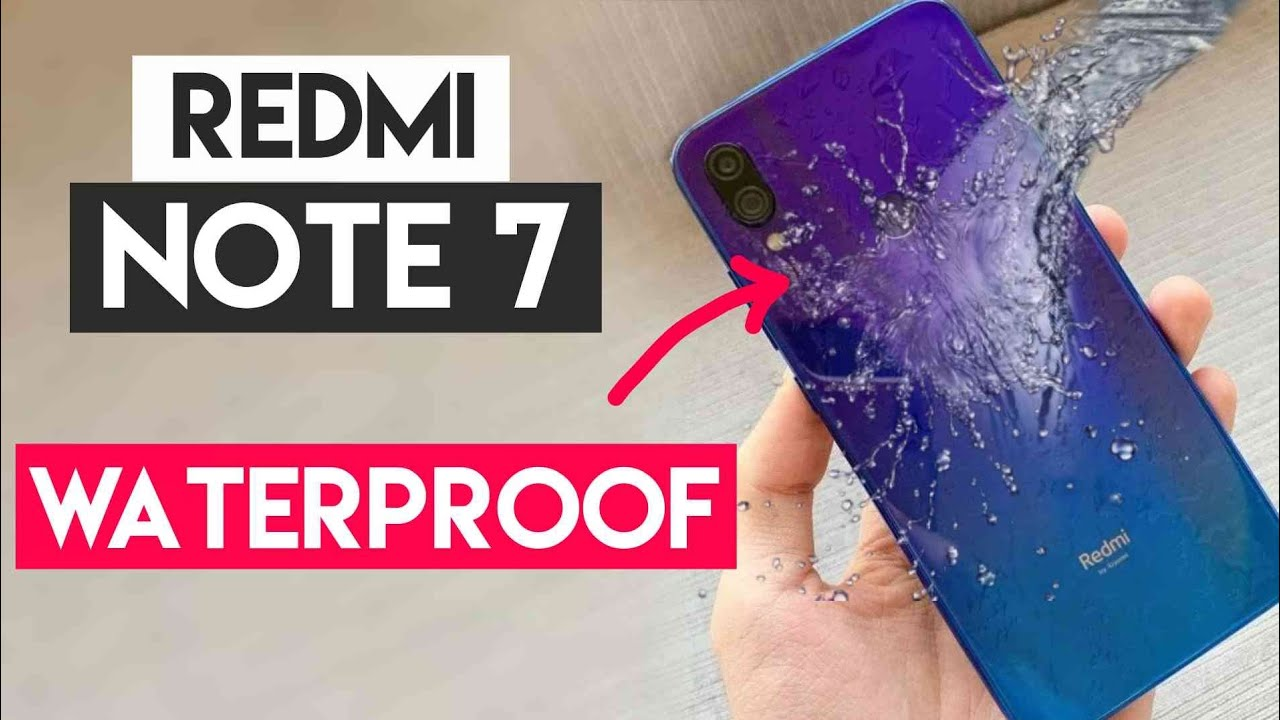 brand new 1c98c 1dd1d Redmi Note 7 Pro is Waterproof ? | Water Proof Survival Test ?