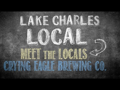 Lake Charles Local: Crying Eagle Brewing, Co.