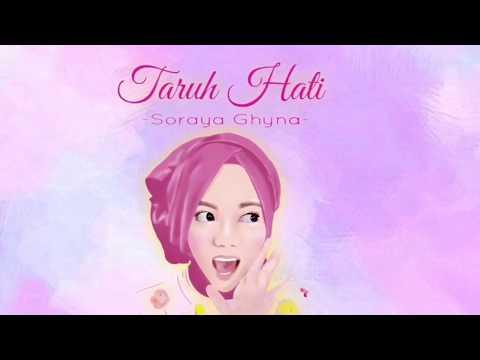 Soraya Ghyna - Taruh Hati (Video Lyrics)