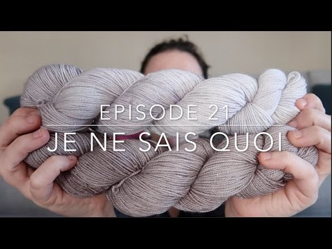 Episode 21   Je Ne Sais Quoi