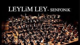 Leylim Ley - Senfonik (Cover)