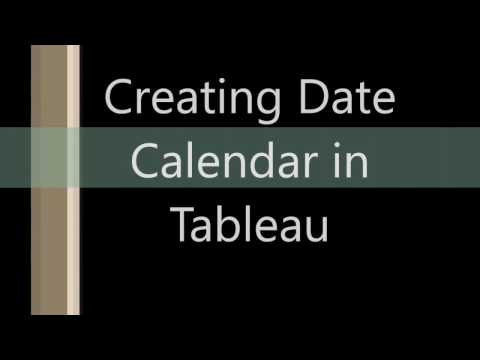 Creating Date calendar in Tableau (simple and easy)
