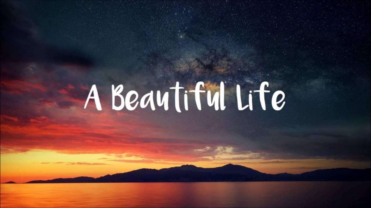 great-good-fine-ok-always-a-beautiful-life-music