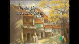 Thu Hà Nội (Yanbi ft. Mr. T) - Acoustic Cover by TuanTC
