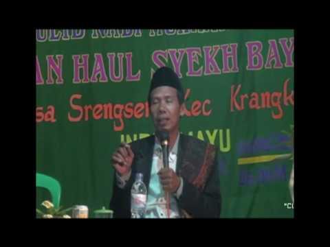 Ceramah K.H Saeful Bakri part 1- Ki Bayan, Srengseng, Krangkeng, Indramayu