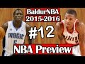 BaldurNBA 2015-16 NBA Preview | #12 Magic & Trail Blazers
