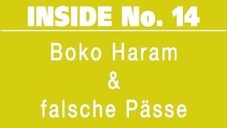 Boko Haram & falsche Pässe - INSIDE No.14 #WV.WS