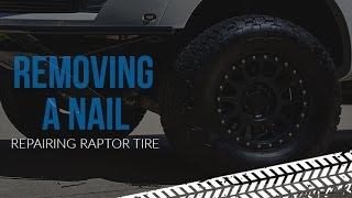 Removing and Fixing a Nail in the Tire on My 2013 Ford Raptor