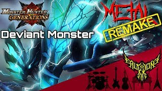RE: Monster Hunter Generations - Deviant Monster Theme 【Intense Symphonic Metal Cover】