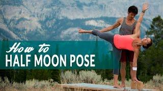 How To Half Moon Pose or Ardha Chandrasana with Simon Park