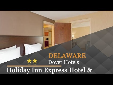 Holiday Inn Express Hotel & Suites Dover - Dover Hotels, Delaware