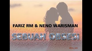 Sebuah Obsesi - Fariz RM & Neno Warisman