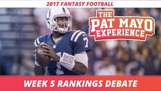 2017 fantasy football - week 5 rankings debate, sleepers, starts and sits