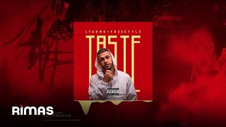 Lyanno - Taste Freestyle ( Audio Oficial )