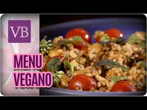 Receitas para um Menu Vegano Completo - Você Bonita (13/07/17)